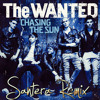 The Wanted - Chasing the sun [Santera Remix] [Free Download]