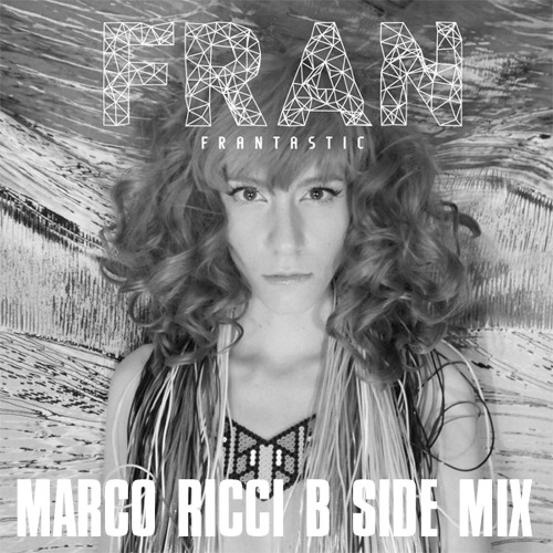 Fran - The Spell - Marco Ricci B Side Mix - Stil vor Talent