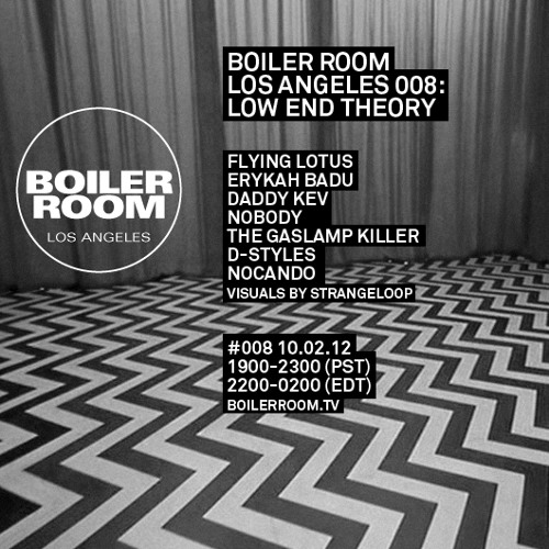 DJ Nobody 60 min Boiler Room Los Angeles x Low End Theory Mix