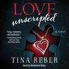 Love Unscripted Audiobook Excerpt