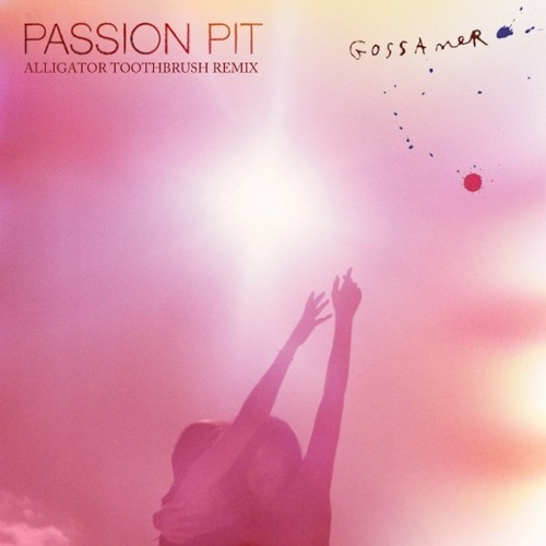 Passion Pit - Carried Away (Alligator Toothbrush Washed Away Remix)