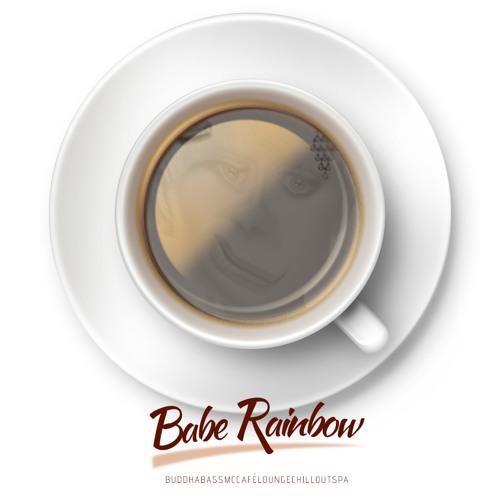 Babe Rainbow - Buddha Bass McCafe Lounge Chill Out Spa