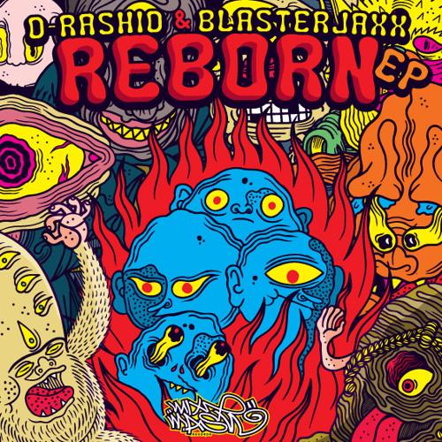 Reborn Guestmix (Mixed by Blasterjaxx & D-Rashid)