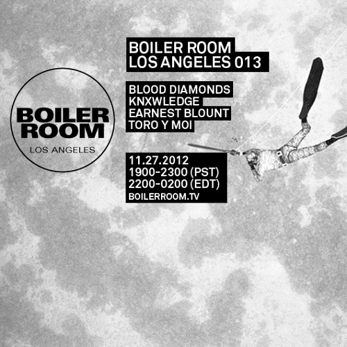 Toro y Moi 55 Min Boiler Room Los Angeles Mix