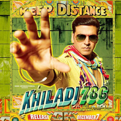 KHILADI 786 - HOOKAH BAR ( SAILESH J 2012 ELECTRO MIX) PREVIEW