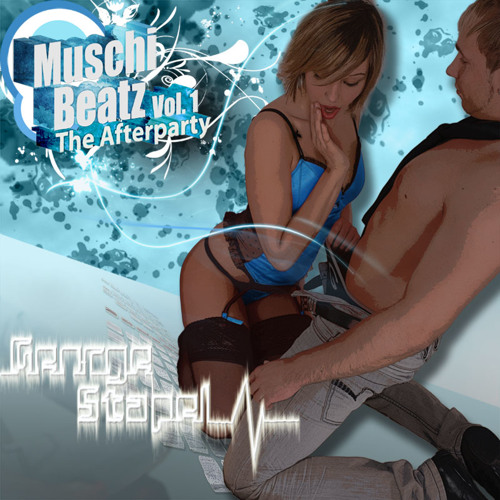 George Stapel - Muschi Beatz Vol. 1 ( Radio Show )