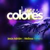 Luces de colores - Jesus Adrian Romero