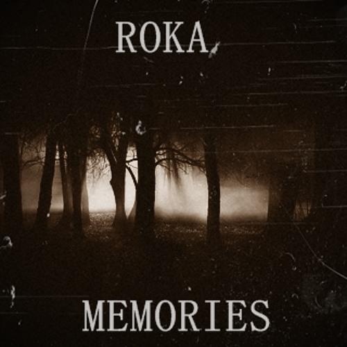 Roka - Memories
