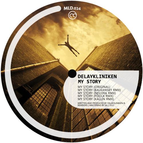 [MLD024] Delaykliniken - My Story (Nev.Era's Remix)