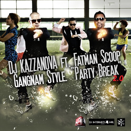 GANGNAM STYLE PARTY BREAK 2.0