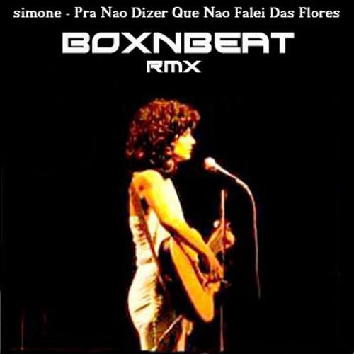 Simone - das flores ( BoxNbeat Remix)