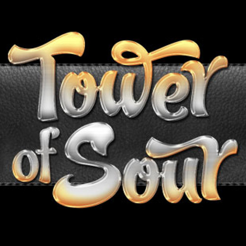 Tower of Sour Episode 24 : 60 Minutes to Houston with Sharon Houston!