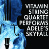 "Vitamin String Quartet Performs Adele's ""Skyfall"""