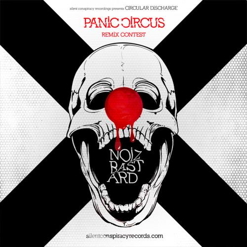 Circular Discharge - Panic Circus (NOIZBASTARD Rmx) - [Silent Conspiracy Recordings]