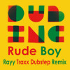 Dub Incorporation - Rudeboy (Rayy TraxX Dubstep Remix)