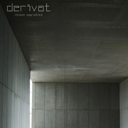 Nicolai Zagrodnick: Derivat