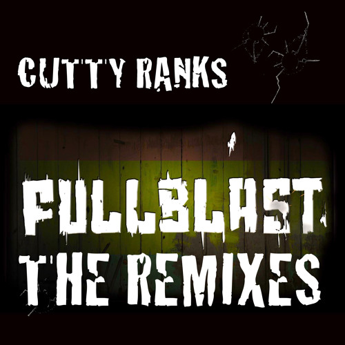 Cutty Ranks - Full Blast (Knight Riderz Remix)