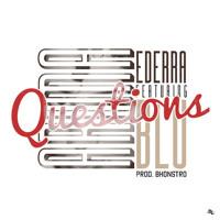 Arima Ederra - Questions Ft. Blu