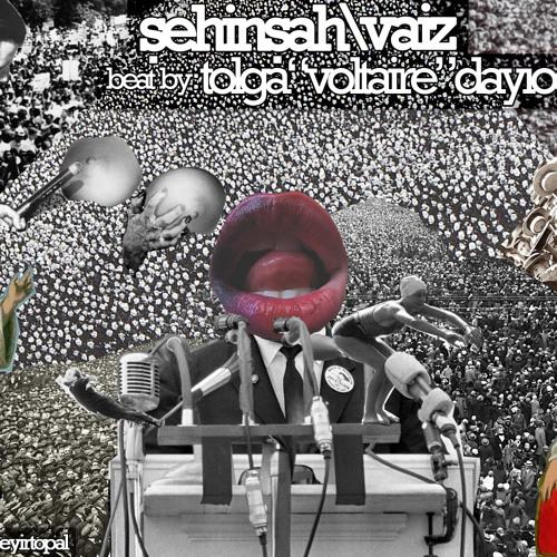Şehinşah - Vaiz (Produced by Voltaire)
