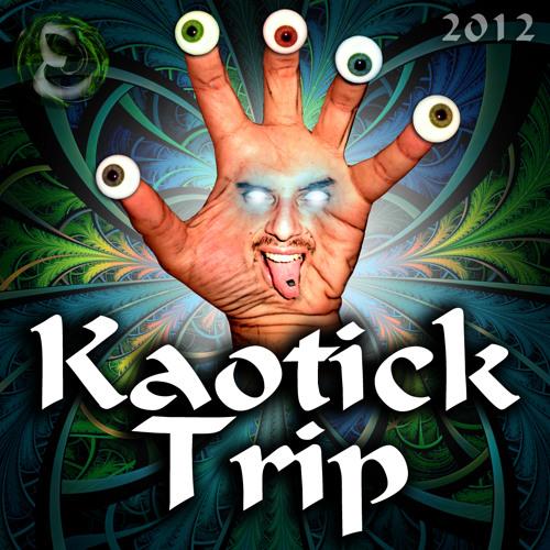 Kaotick Trip 2012
