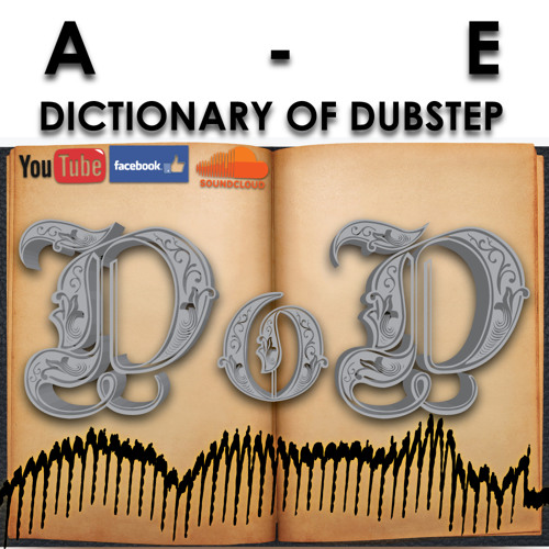 Dictionary of Dubstep Mix [A-E] (click buy for FREE DOWNLOAD)