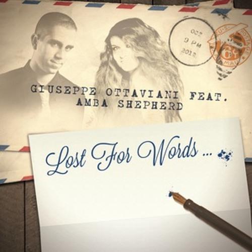 Giuseppe Ottaviani ft. Amba Sheperd - Lost for words (club mix)