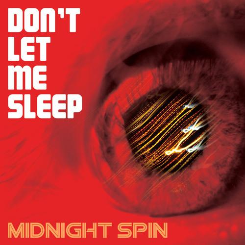 Don't Let Me Sleep