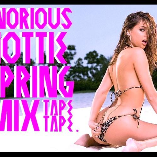 Tnorious - Hottie Spring Mixtape