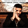 Drake - Over My Dead Body ( ABSTRACT MAGIC REMIX )