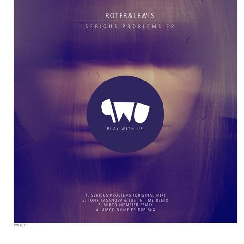 ROTER & LEWIS feat. Div-A - Serious Problems (Mirco Niemeier RMX)