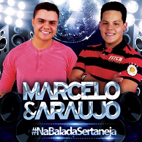 Marcelo & Araujo - 05 - Arrocha é bom demais