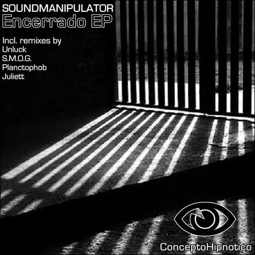 Soundmanipulator - Encerrado (Juliett Mistery Remix) (OUT on Concepto Hipnotico)