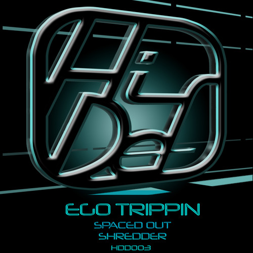 Ego Trippin - Spaced Out
