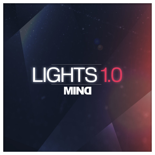 MIND - LIGHTS 1.0 (EP release on 15.10.2012)
