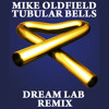 Mike Oldfield - Tubular Bells [Dream Lab Remix] [FREE DOWNLOAD]