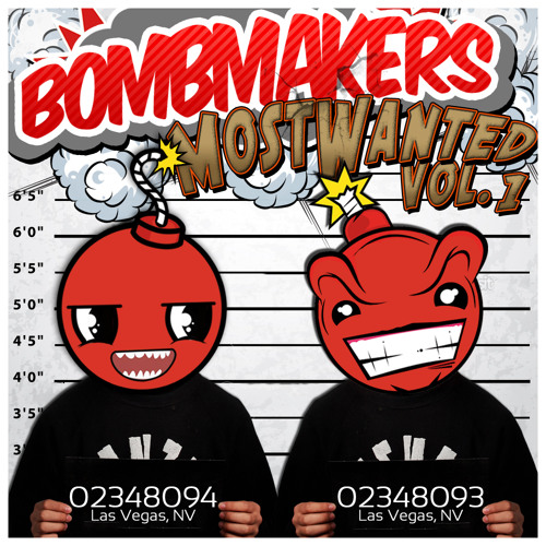 BombMakers Most Wanted Vol 1
