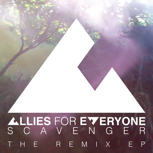 Scavenger (The Night Owl Midnight Mix) Allies For Everyone