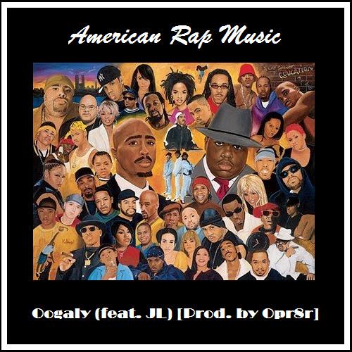 American Rap Music (Feat. JL) [Prod. Opr8r Earth]