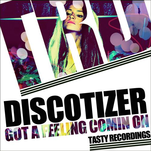 Discotizer - Got A Feeling Coming On (Audio Jacker Remix) **Out Now**