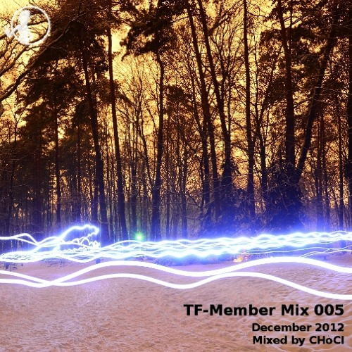 TF Member Mix 005 - December 2012 by CHoCi