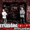 Elbodrop toughens the beats in the latest Mastertraxx Techno Podcast.mp3