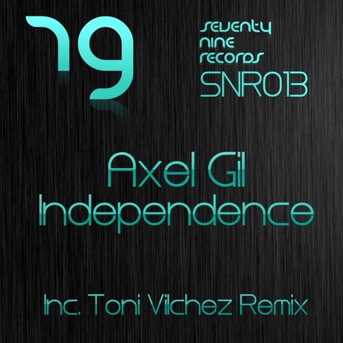 Axel Gil - Independence (Original Mix) [Seventy Nine Records]