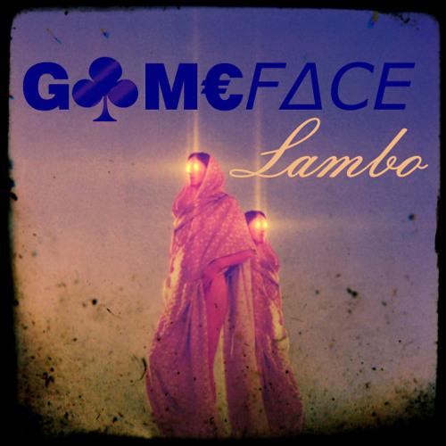 Gameface - Lambo
