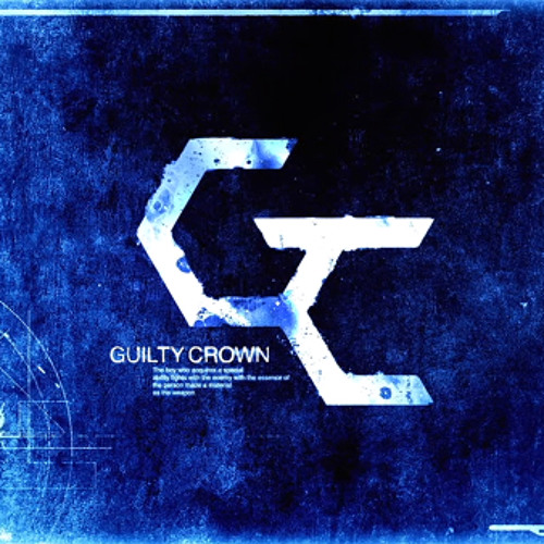 Guilty Crown OP2 - The Everlasting Guilty Crown cover by sky blue 12