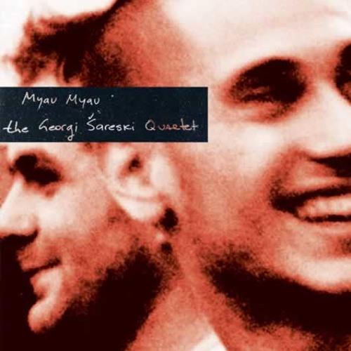 Georgi Sareski Quartet - Ashkalija (Myau Myau 2007)