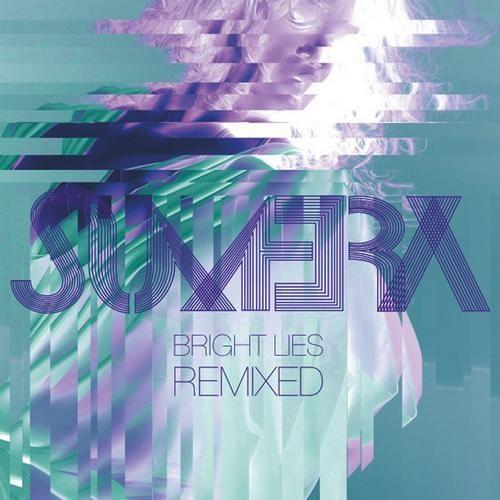 Sumera - Bright Lies / RipTide Remix