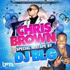 DJ BLG - Chris Brown Greatest Hits