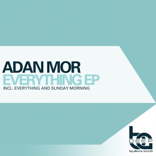Adan Mor - Sunday Morning (Original Mix) Free Download