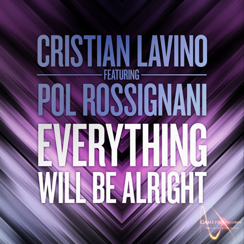 Cristian Lavino feat Pol Rossignani - Everything Will Be Alright (Matthew Meel Remix Preview)