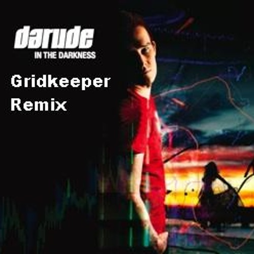 Darude - In The Darkness ft.Jo Angel (Gridkeeper Remix) FREE Download